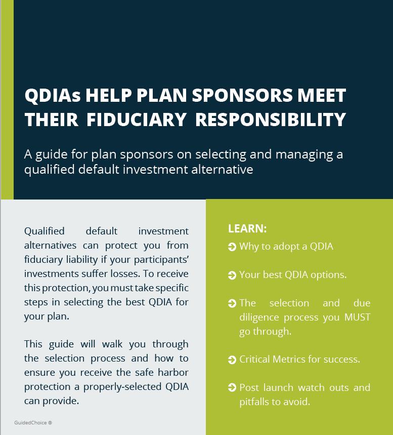QDIAs Help Plan Sponsors Meet Their Fiduciary Liability: A Free Guide